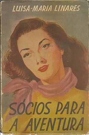 SÓCIOS PARA A AVENTURA: LINARES, Luisa Maria