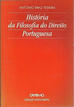 HISTÓRIA DA FILOSOFIA DO DIREITO PORTUGUESA: TEIXEIRA, António Braz