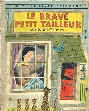 LE BRAVE PETIT TAILLEUR: GRIMM