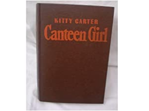 KITTY CARTER CANTEEN GIRL: Radford, Ruby Lorraine