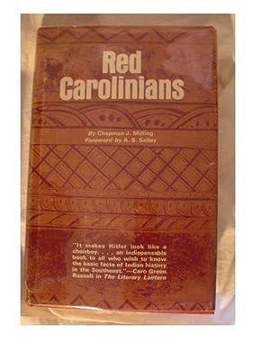 RED CAROLINIANS: Milling, Chapman, J.