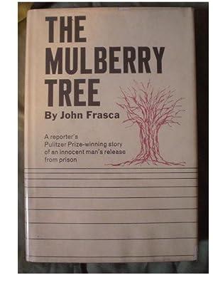 THE MULBERRY TREE: Frasca, John