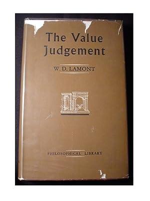 THE VALUE JUDGEMENT: Lamont, W. D.