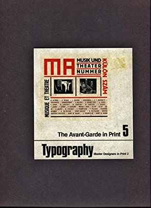 Typography. The Avant-Garde In Print Vol. 5