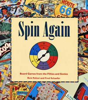 Spin Again. Board Games from the Fifties and Sixties