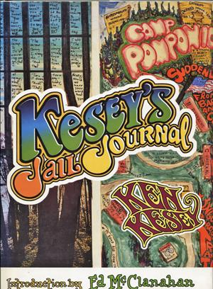 Kesey's Jail Journal: Kesey, Ken. Introduction