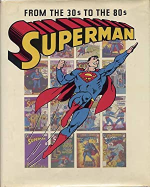 Superman From The Thirties To The Eighties: Bridwell, E. Nelson,