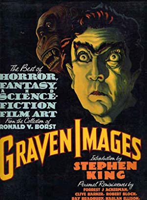 Graven Images. The Best Of Horror, Fantasy & Science Fiction Art From The Collection Of Ronald V....