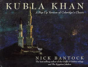 Kubla Khan. A Pop-Up Version Of Coleridge's Classic.