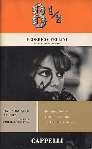 8 1/2 The Screenplay: Fellini, Federico & Cederna, Camilla