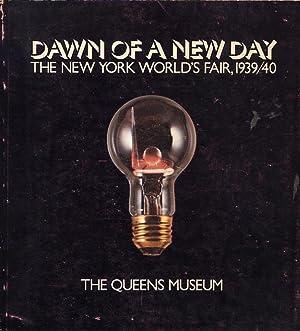Dawn of a new Day. The New York World's Fair, 1939/40: Harrison, Helen A., Curator