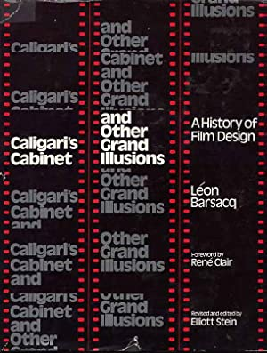 Caligari's Cabinet And Other Grand Illusions. A History Of Film Design.: Barsacq, Leon. ...