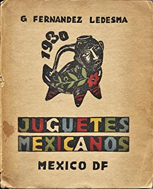 Juguetes Mexicanos (Mexican Toys): Ledesma, G. Fernandez