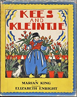 Kees and Kleintje: King, Marian. Illustrated