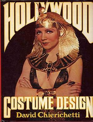 Hollywood Costume Design: Chierichetti, David Foreword