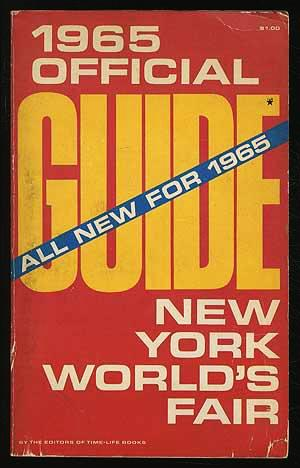1965 Official Guide New York World's Fair: Edited By Time