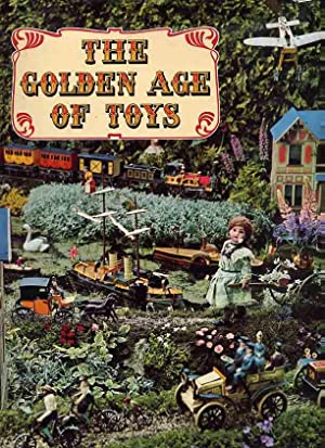 The Golden Age Of Toys