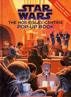 Star Wars. The Mos Eisley Cantina Pop-Up Book