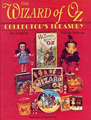 The Wizard Of Oz Collector's Treasury.: Scarfone, Jay & Stillman, William