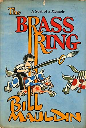 The Brass Ring. A Sort Of A Memoir