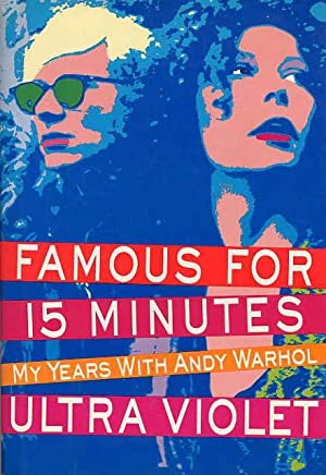 Famous For 15 Minutes. My Years With Andy Warhol.