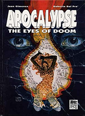 Apocalypse: The Eyes Of Doom.