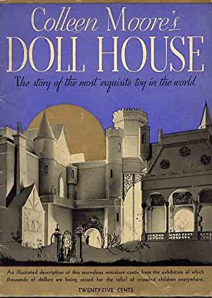 Collen Moore's Doll House.