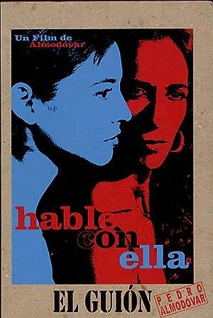 Talk To Her (Hable Con Ella): Almodovar, Pedro