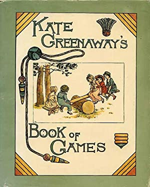 Kate Greenaway's Book Of Games.
