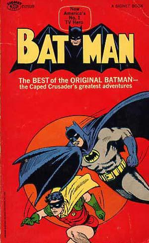 Batman. The Best Of The Original Batman.