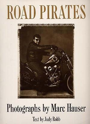 Road Pirates: Hauser, Marc, Photographs