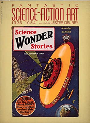 Fantastic Science-Fiction Art, 1926-1954: Del Ray, Lester,