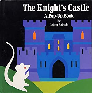 The Knight's Castel A Pop-Up Book