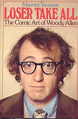 Loser Take All, The Comic Art Of Woody Allen.