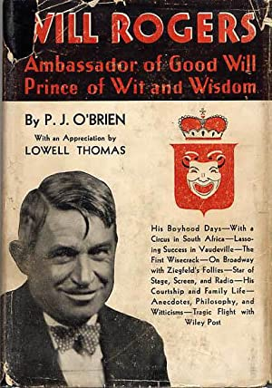 Will Rogers, Ambassador Of Good Will Prince: O'Brien P.J. With