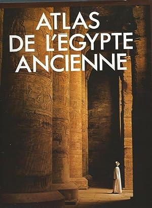 Atlas de l'Egypte Ancienne: Collectif John Baines