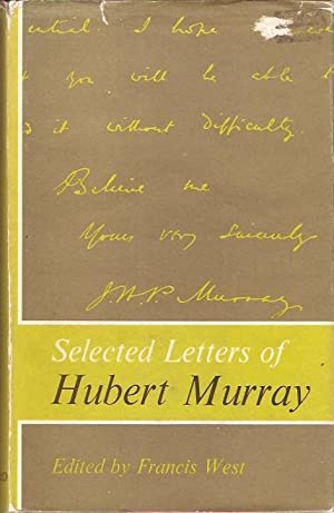 Selected Letters of Hubert Murray: West, Francis (ed)