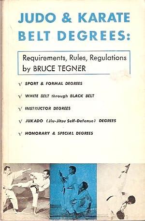 Judo, Karate & Jukado Belt Degrees : Tegner, Bruce.
