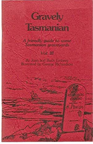 Gravely Tasmanian : A friendly guide to: Emberg, Joan and