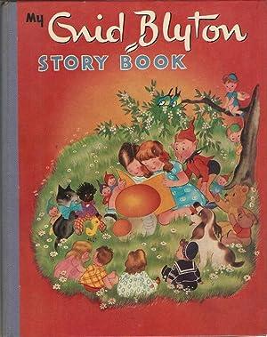 My Enid Blyton Story Book Illustrated by Willy Schermele.: Blyton, Enid