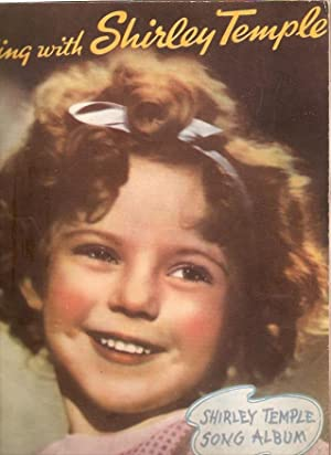Sing With Shirley Temple : Shirley Temple