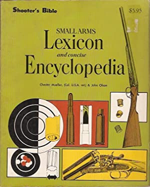 Shooter's Bible - Small Arms Lexicon and: Mueller, Chester &