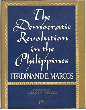 Democratic Revolution in the Philippines. Foreword by: Marcos, Ferdinand E.