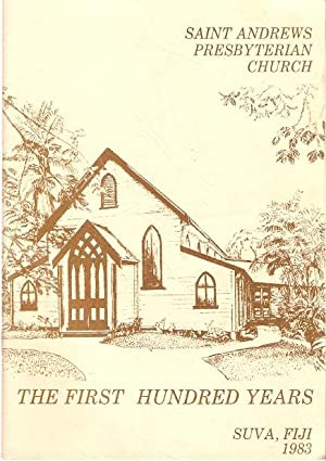 Saint Andrews Presbyterian Church : The First