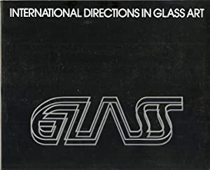 International Directions in Glass Art Catalogue of
