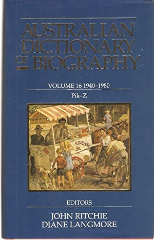 Australian Dictionary of Biography Volume 16 1940-1980: Ritchie, John and
