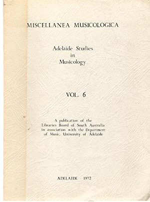 Miscellanea Musicologica : Adelaide Studies in Musicology: McCredie, Andrew D.