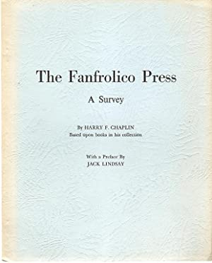 The Fanfrolico Press : A Survey by: Chaplin, Harry F.
