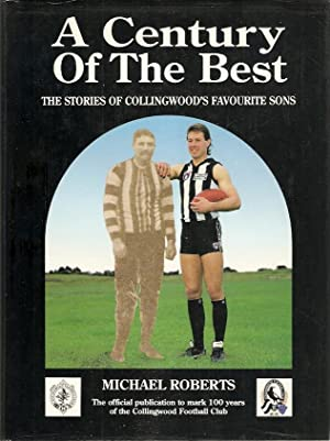 A Century of the Best The stories: Roberts, Michael