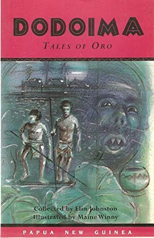 Dodoima : Tales of Oro. Illustrated by: Johnston, Elin (collected